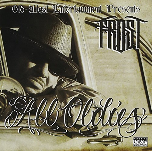 Kid Frost All Oldies Explicit Version