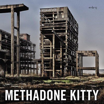 Methadone Kitty Dismantler