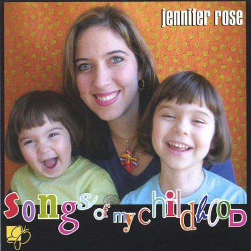 Rose Jennifer Songs Of My Childhood