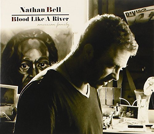 Nathan Bell Blood Like A River (american F