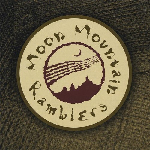 Moon Mountain Ramblers Moon Mountain Ramblers