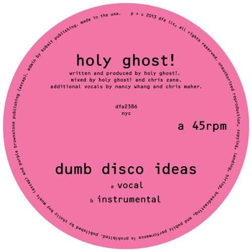 Holy Ghost! Dumb Disco Ideas