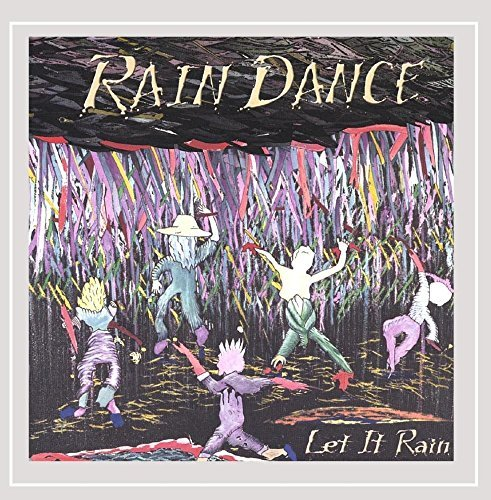 Rain Dance Let It Rain
