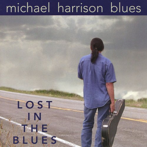 Harrison Michael Lost In The Blues