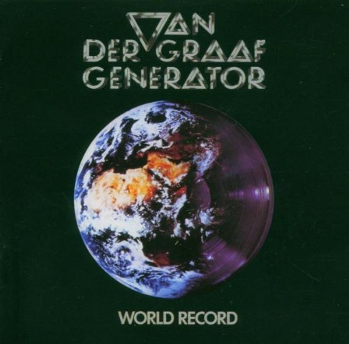 Van Der Graaf Generator World Record Remastered Incl. Bonus Tracks