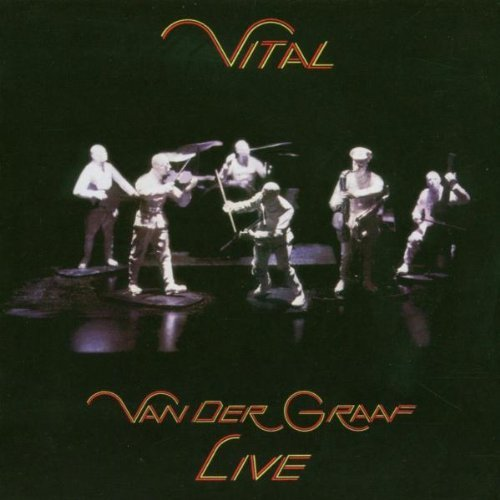 Van Der Graaf Generator Vital (live) Remastered 2 CD Set Incl. Bonus Tracks