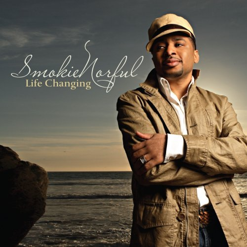 Smokie Norful Life Changing