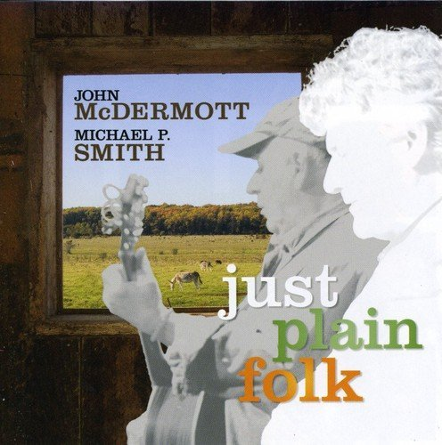 John Mcdermott Just Plain Folk Import Can