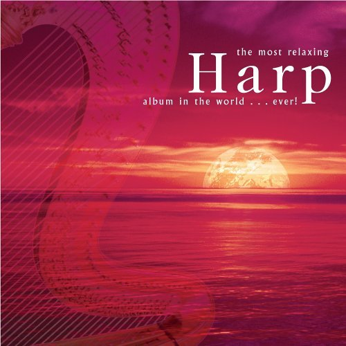 Most Relaxing Harp Album Ever! Most Relaxing Harp Album... Bach Vivaldi Handel 2 CD