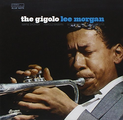 Lee Morgan Gigolo Remastered Rudy Van Gelder Editions