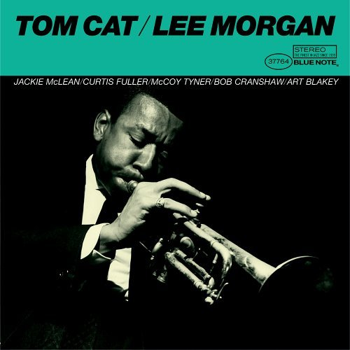 Lee Morgan Tom Cat Remastered Rudy Van Gelder Editions