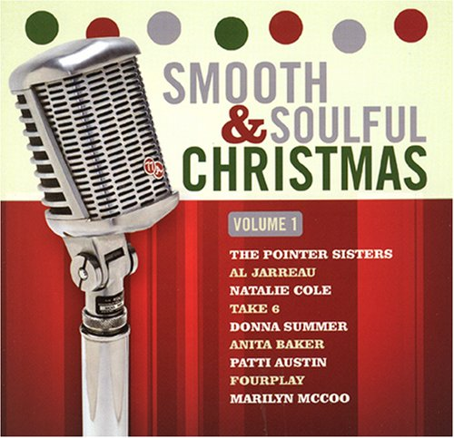 Vol. 1 Smooth & Soulful Christmas Smooth & Soulful Christmas Vol. 1