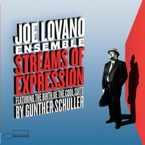 Joe Lovano Streams Of Expression
