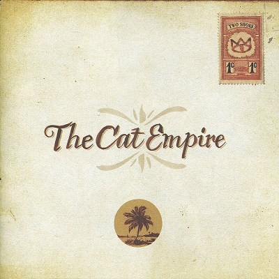 Cat Empire Two Shoes Import Aus Incl. Bonus DVD Hidden Track