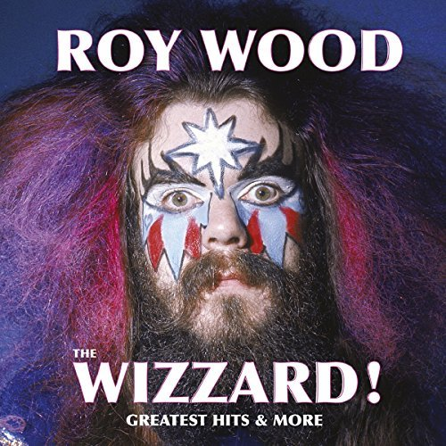 Roy Wood Wizzard! Greatest Hits & More Import Gbr