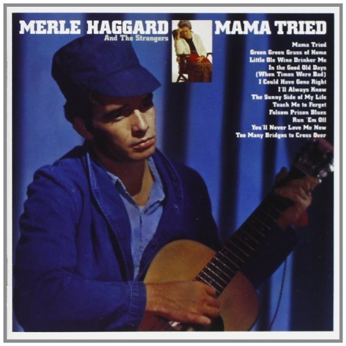 Merle Haggard Mama Tried Pride In What I Am Remastered 2 On 1