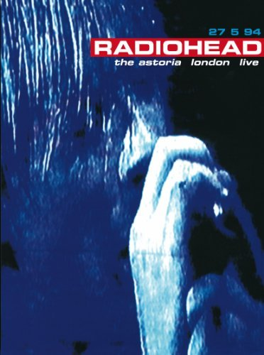 Radiohead Astoria London Live