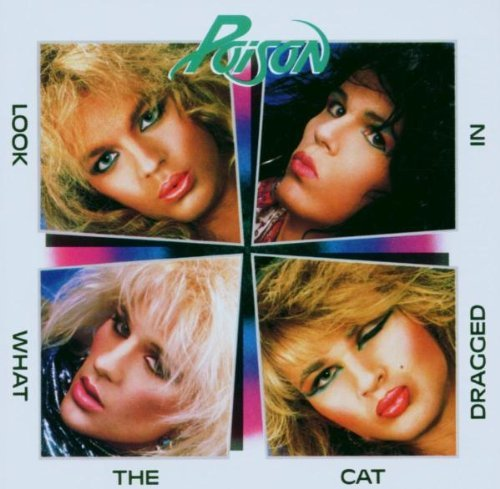 Poison Look What The Cat 20th Anniver Remastered Incl. Bonus Tracks