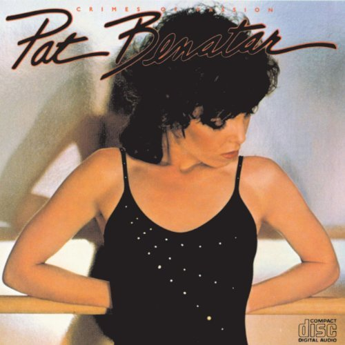 Pat Benatar Crimes Of Passion Remastered