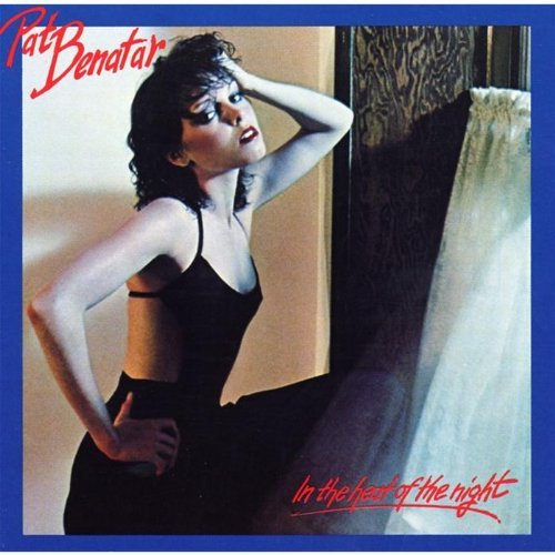 Pat Benatar In The Heat Of The Night Remastered
