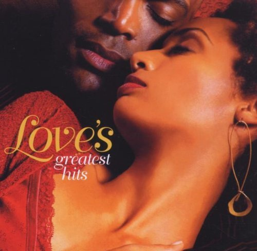 Love's Greatest Hits Love's Greatest Hits