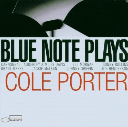 Blue Note Plays Cole Porter Blue Note Plays Cole Porter Morgan Davis Rollins Green