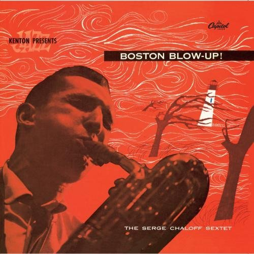 Serge Chaloff Boston Blow Up