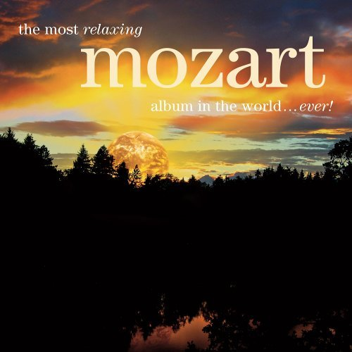 Most Relaxing Mozart Most Relaxing Mozart 2 CD Set