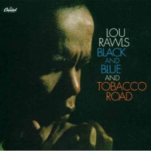 Lou Rawls Black & Blue Tobacco Road