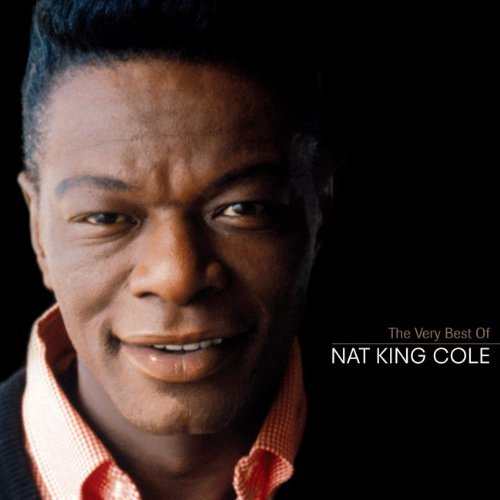 Nat King Cole Very Best Of Nat King Cole