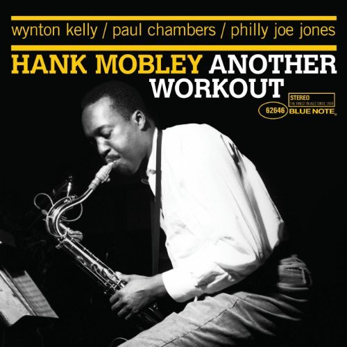 Hank Mobley Another Workout Remastered Rudy Van Gelder Editions
