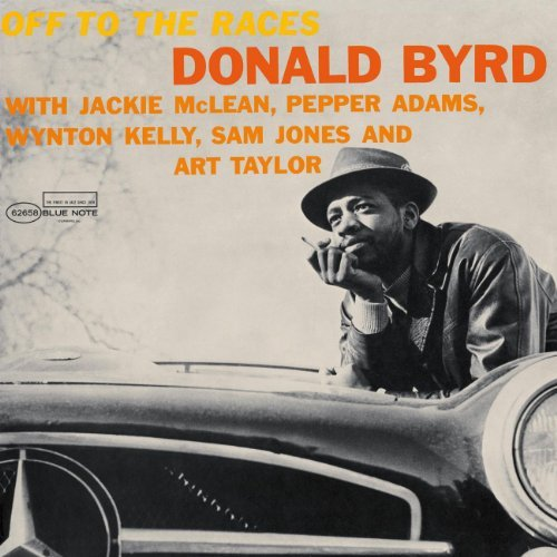 Donald Byrd Off To The Races Remastered Rudy Van Gelder Editions
