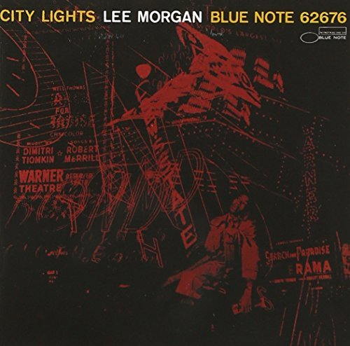 Lee Morgan City Lights Remastered Rudy Van Gelder Editions