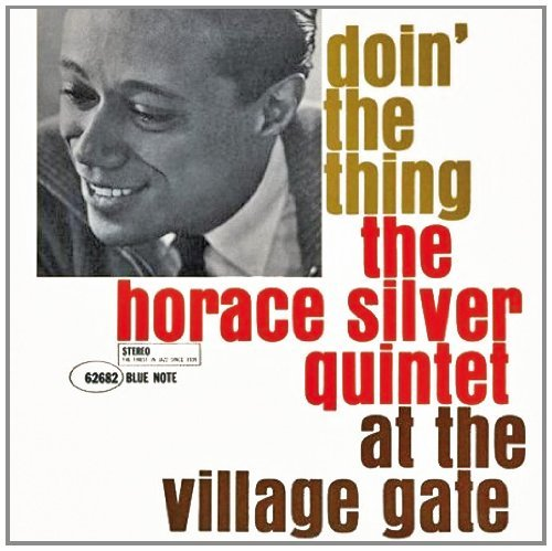 Horace Silver Doin' The Thing At The Remastered Rudy Van Gelder Editions