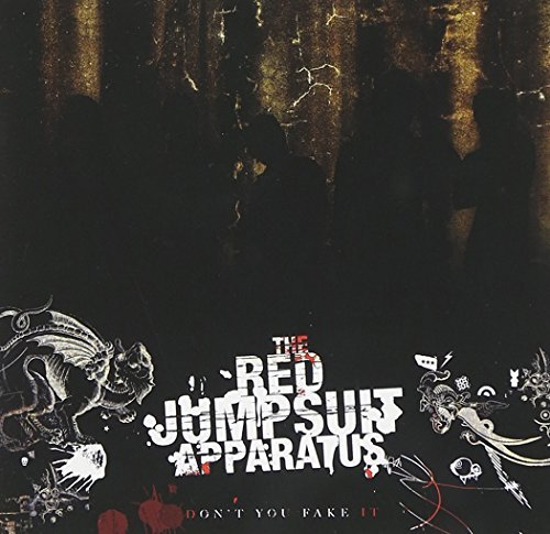 Red Jumpsuit Apparatus Don't You Fake It