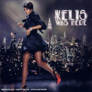 Kelis Kelis Was Here Import Eu Incl. Bonus Tracks