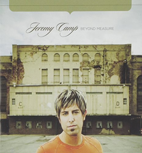 Jeremy Camp Beyond Measure