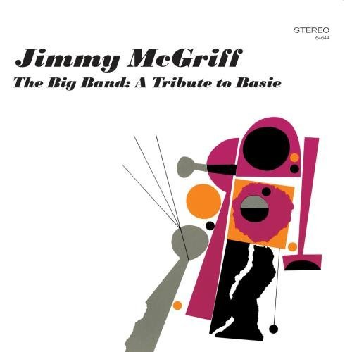 Jimmy Mcgriff Big Band Tribute To Basie