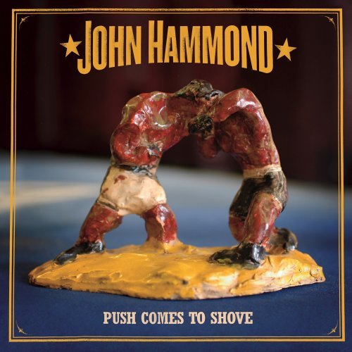 John Hammond Push Comes To Shove