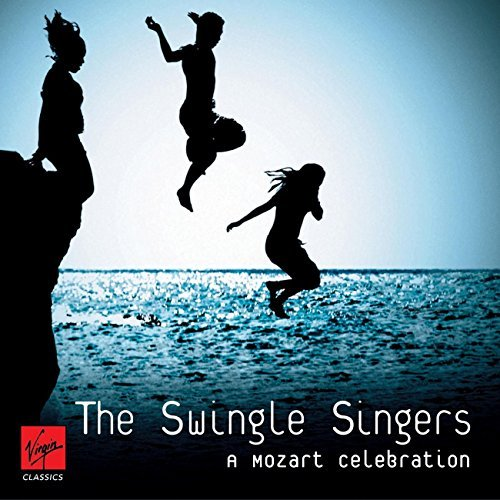 Swingle Singers Mozart A Capella Amadeus