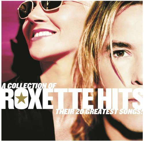 Roxette Collection Of Roxette Hits