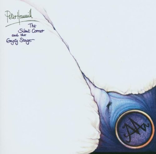 Peter Hammill Silent Corner & The Empty Stag