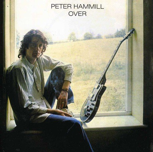 Hammill Peter Over
