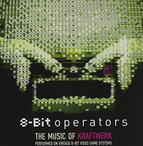 8 Bit Operators 8 Bit Tribute To The Music Of