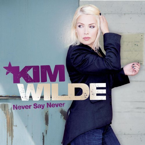 Wilde Kim Never Say Never