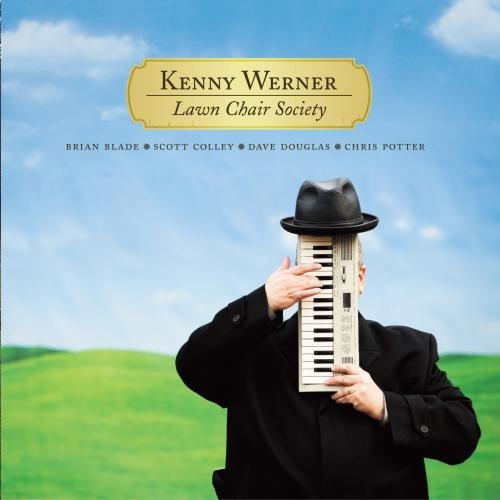 Kenny Werner Lawn Chair Society