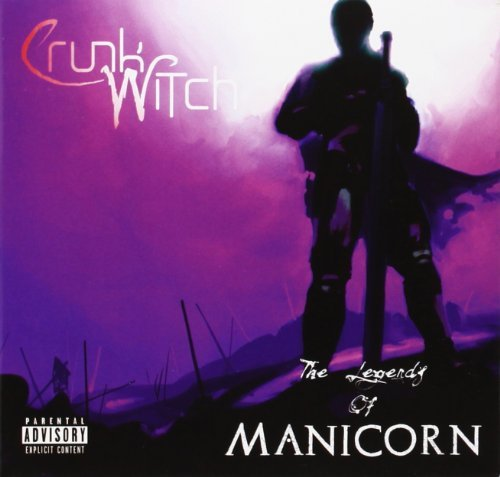 Crunk Witch The Legends Of Manicorn