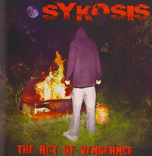 Sykosis The Act Of Vengeance