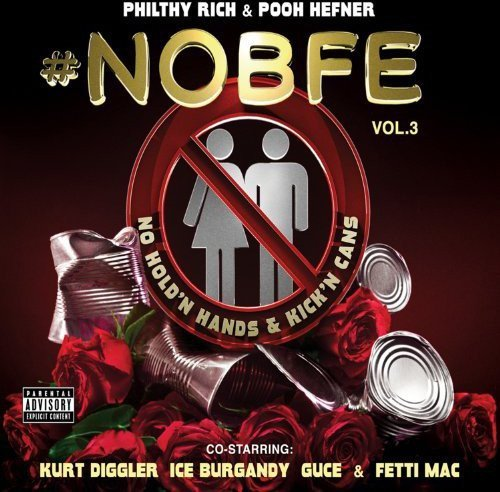 Philthy Rich No B.F.E. 3 Explicit Version Digipak