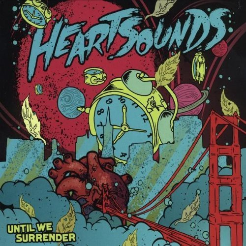 Heartsounds Until We Surrender